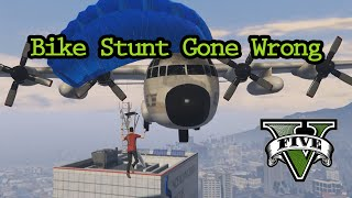 GTA V - Bike Stunt Gone Wrong!