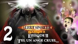 Alert Spoiler 2x11 Escaflowne partie 2 (lien dans la description)