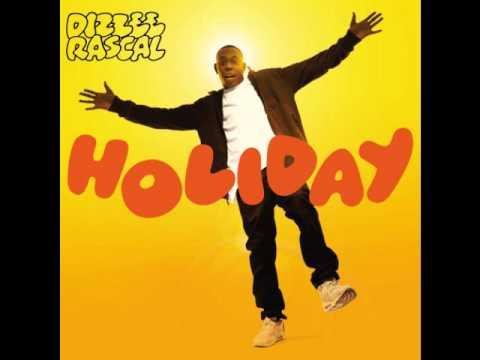 Dizzee Rascal - Holiday