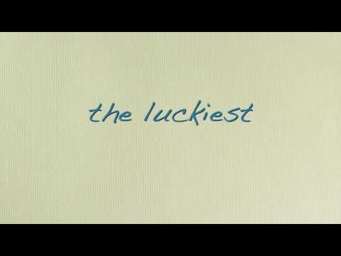 The Luckiest - Ben Folds - Lyrics