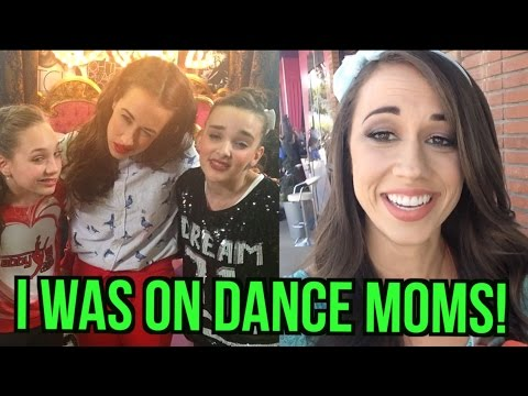 I WAS ON DANCE MOMS!!!