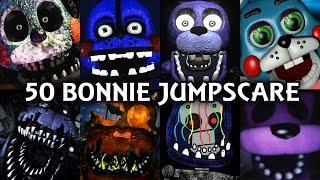 50 BONNIE JUMPSCARES! | FNAF & Fangame