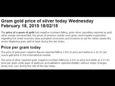 Gold gram prices silver forex metals market today February Wednesday 15 2015 18/02/15