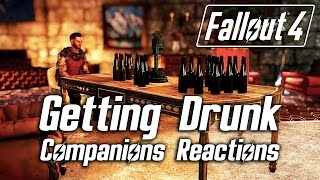 Fallout 4 - Getting Drunk - All Companions Reactions