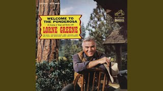 Lorne Greene - An Ol' Tin Cup (And A Battered Ol' Coffee Pot)