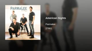 Parmalee American Nights