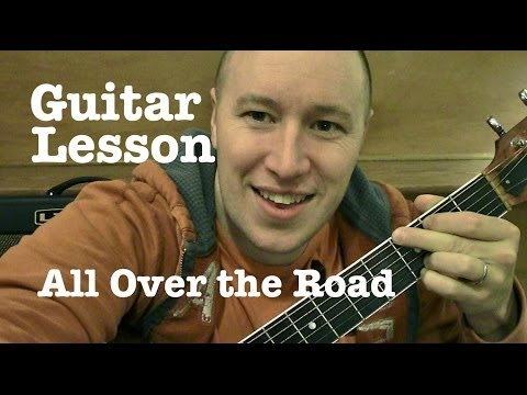 All Over the Road- Guitar Lesson- Easton Corbin (Todd Downing)