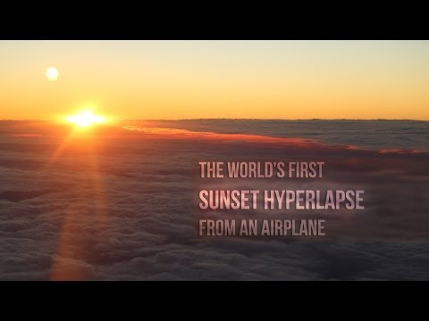 World's first sunset hyperlapse from an airplane - 4K UltraHD - Tjoez.com