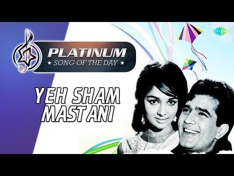 Platinum song of the day   Yeh Sham Mastani   6th January   R J Ruchi