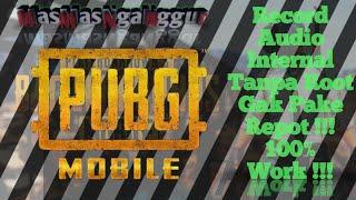 RECORD AUDIO INTERNAL DI HP ANDROID!!! -Cara Termudah & Gak ribet, 100% TANPA ROOT!!