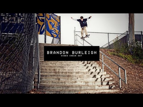 Video Check Out: Brandon Burleigh