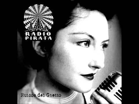 Ruidos del Ghetto - Radio Pirata
