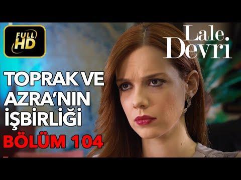Lale Devri 104. Bölüm / Full HD (Tek Parça)