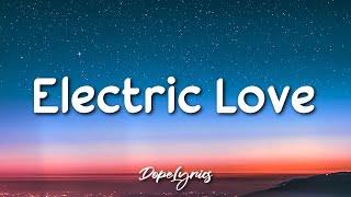 Download lagu Electric Love - BØRNS (Lyrics) 🎵