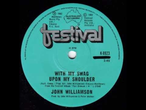 John Williamson - With My Swag Upon My Shoulder (Australian Country/Folk Music)