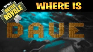 WHERE IS DAVE???   -   Fortnite