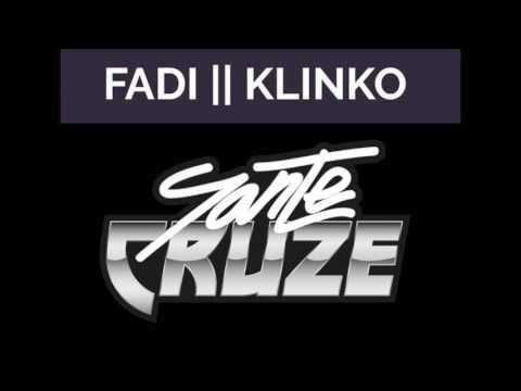 Fadi & Klinko - The Truth (Sante Cruze Remix)