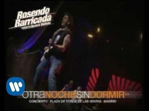 Rosendo Y Barricada - Otra Noche Sin Dormir