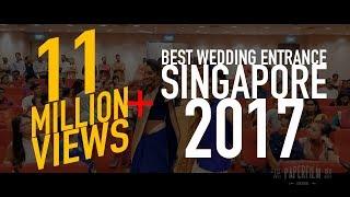 Best Wedding Entrance Singapore 2017   Mohan & Priscilla Indian Wedding Cinematography