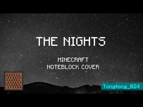 Avicii - The Nights | Minecraft Note Block Cover