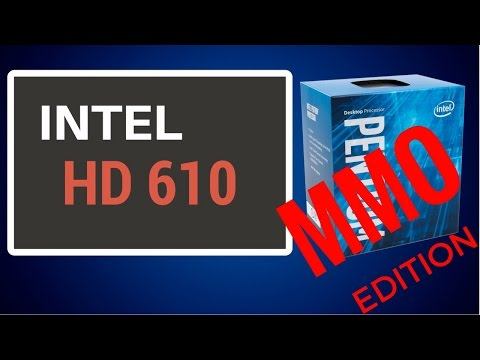 Gaming on Intel HD 610 | MMO Edition