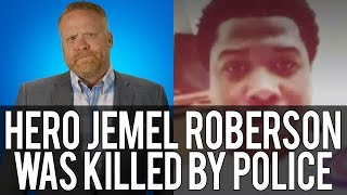 His Name was Jemel Roberson - And He was a Hero!