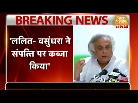 Raje and Lalit Modi Grabbed Government Property: Jairam Ramesh