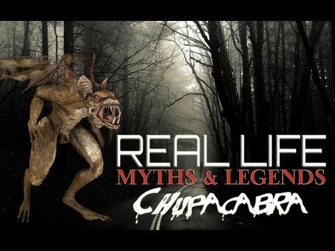 REAL LIFE: Cryptids - Chupacabra [HD]