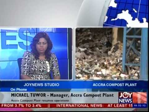 Accra Compost Plant Resumes Operations - News Desk (25-7-14)