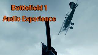Battlefield 1 - INSANE SOUND DESIGN - Battlefield 1 Conquest Gameplay