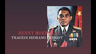 Melawan Lupa - Benny Moerdani:  Tragedi Seorang Patriot