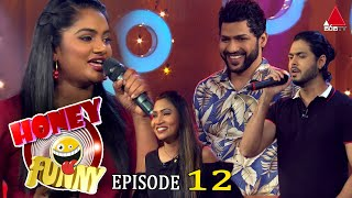 Honey Funny | Episode 12  18th April 2021