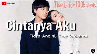 download lagu Tiara Andini, Arsy Widianto ~ Cintanya Aku (lirik) mp3
