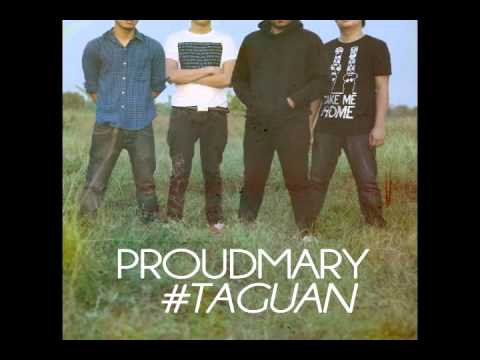 Proud Mary - Taguan