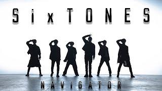 SixTONES - NAVIGATOR  YouTube Ver.