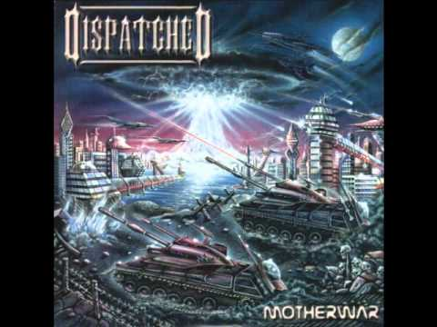 Dispatched - She