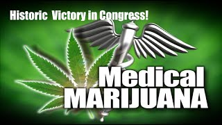 Congress Votes to End War on Medical Marijuana