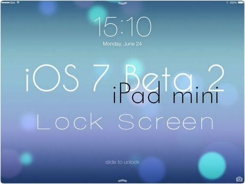 Ipad Lock Screen Ios 7 Ios 7 Beta 2 Lock Screen Ipad