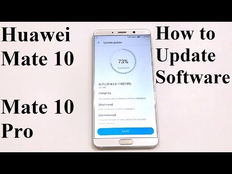 How to Update Software and OS of Huawei Mate 10 / Mate 10 Pro