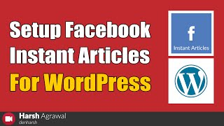 (16.7 MB) How To Setup Facebook Instant Articles For WordPress Mp3