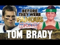 TOM BRADY - Before They Were Famous - SUPER BOWL 51