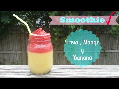 Licuado saludable Mango. Banana y Fresa / Alicia Borchardt
