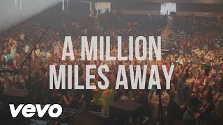 Watch Hawk Nelson A Million Miles Away video