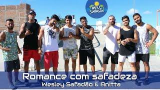 Ouça Romance com safadeza - Wesley Safadão & Anitta - Coreografia - Meu Swingão