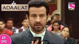 Adaalat - अदालत - Episode 292 - 11th July, 2017