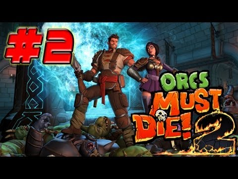 Orcs Must Die 2 - Coop - Chame Os Putos