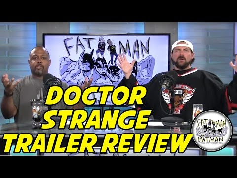 KEVIN AND MARC REVIEW THE DOCTOR STRANGE TRAILER - FAT MAN ON BATMAN 040