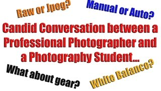 Candid Conversation Between a Professional Photographer and a Photography Student by Jason Lanier