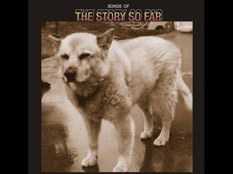 The Story So Far - Songs Of (FULL EP 2014)