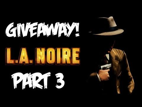 LA Noire: Walkthrough Part 3 [Case 2 & 3] - GIVEAWAY! - Let's Play (Gameplay & Commentary)